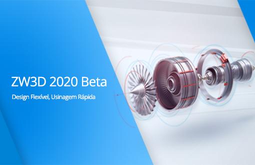 ZW3D 2020 Beta: Seja bem vindo a Experimentar!