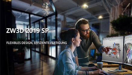ZW3D 2019 SP ist erschienen: Ein leistungsstärkeres und benutzerfreundlicheres CAD/CAM