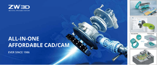 Figure 2. ZW3D, integrated CAD/CAM satisfying needs from 3D design to manufacturing