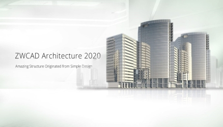 ZWCAD Architecture & Mechanical 2020 are Here with High Efficiency