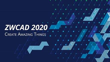 ZWCAD 2020: Más Y Más Rápido