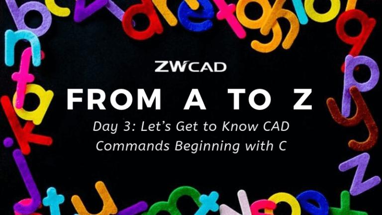 1 MIN 1 CAD: Hãy bắt đầu tìm hiểu các lệnh CAD bắt đầu bằng C